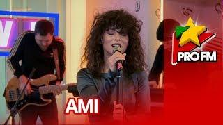 AMI - Indiferenta ta ProFM LIVE Session