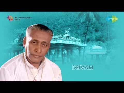 Deivam   Maruthamalai Maamaniye song