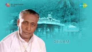 Deivam | Maruthamalai Maamaniye song
