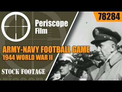 ARMY-NAVY FOOTBALL GAME 1944  WORLD WAR II  GAME OF THE CENTURY 78284