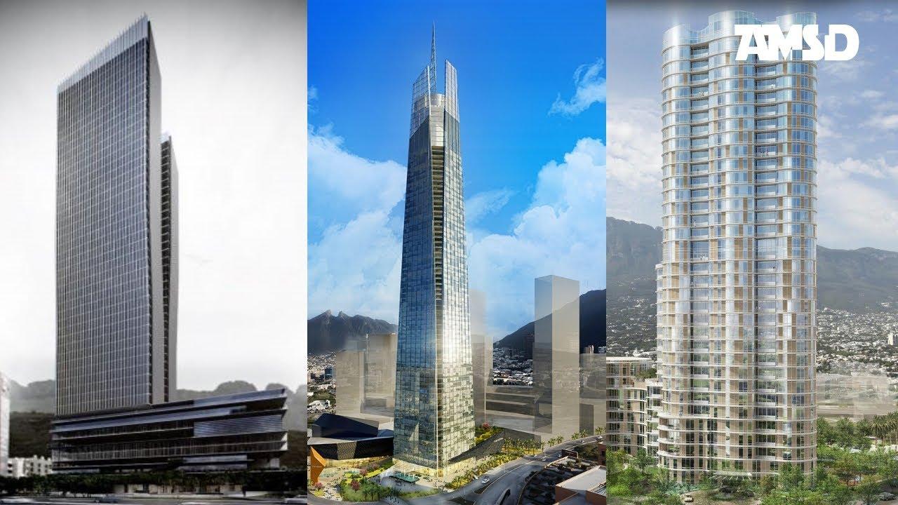 Pr Ximos Edificios Y Proyectos Nl Monterrey 2017 Hd