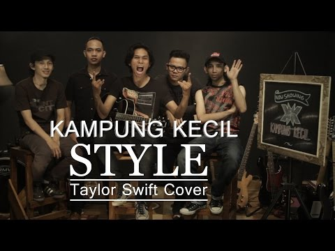 Taylor Swift - Style (Rock Cover By Kampung Kecil)