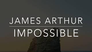 James Arthur - Impossible (Lyrics/Tradução/Legendado)(HQ)