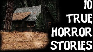 10 TERRIFYING TRUE & Unexplainable Horror Stories From Reddit! 2018