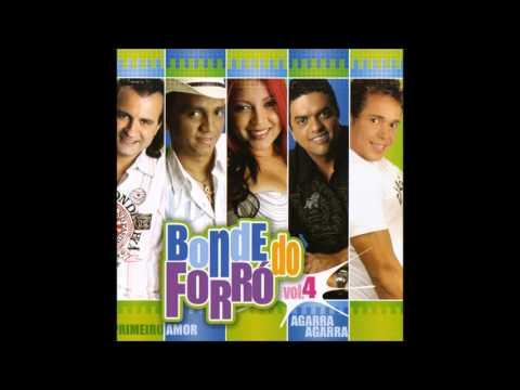 Bonde do Forró - Volume 4 - Primeiro Amor