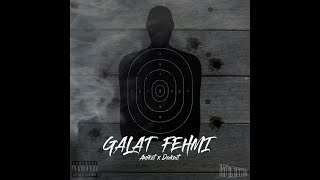 Galat Fehmi | Aniket x Dakait | Team Evolution