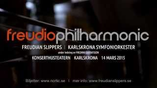 Freudiophilharmonic - Karlskrona Symfoniorkester möter rockbandet Freudian Slippers.