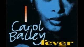 Carol Bailey - Fever
