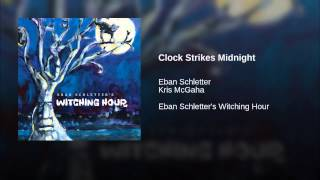 Clock Strikes Midnight