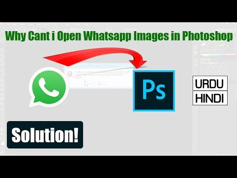 """How To open Whatsapp image in photoshop & solution the """"Could not complete your request because."""""""