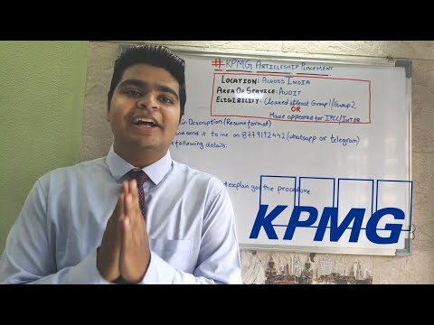 HOW To Get Into KPMG (BIG 4) For ARTICLESHIP | In Detail Video |
