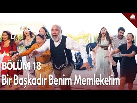 Yeni Gelin - Bir Başkadır Benim Memleketim / 18.Bölüm