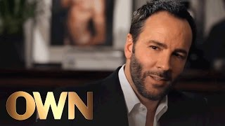 Tom Ford: Roots of a Perfectionist | Visionaries: Inside the Creative Mind | Oprah Winfrey Network thumbnail