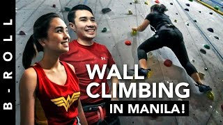 My First Wall Climbing Experience! • B-Roll 55 • Climb Central Manila