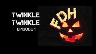 FDH 1:  Twinkle twinkle (pinoy horror story)