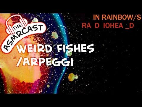 ASMR Lyrics: Radiohead (In Rainbows) Weird Fishes/Arpeggi 04 (A Layered ASMR Cover)