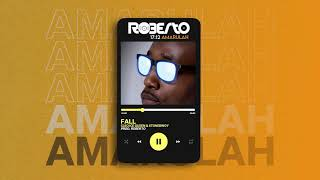 Roberto - Fall feat Cleo Ice Queen & Stonebwoy (Official Audio)