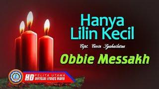 Lagu Natal Tersedih Bikin Nangis - Hanya Lilin Kecil - Obbie Messakh (Lyrics)