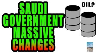 Saudi Arabia FIRES Top Ministers as Oil Deflation Causing Economy to Suffer!