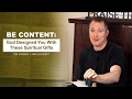 Be Content: God Designed You With These Spiritual Gifts - Tim Conway