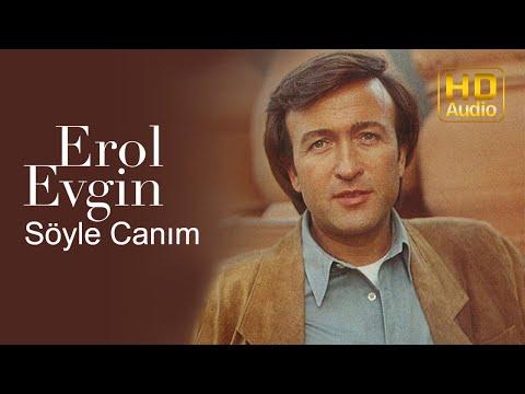 Erol Evgin - Söyle Canım