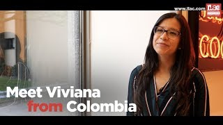 ILAC Real People, Real Stories:  Viviana from Colombia