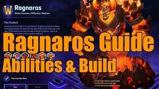 Heroes of the Storm - Ragnaros Guide - Abilities & Build