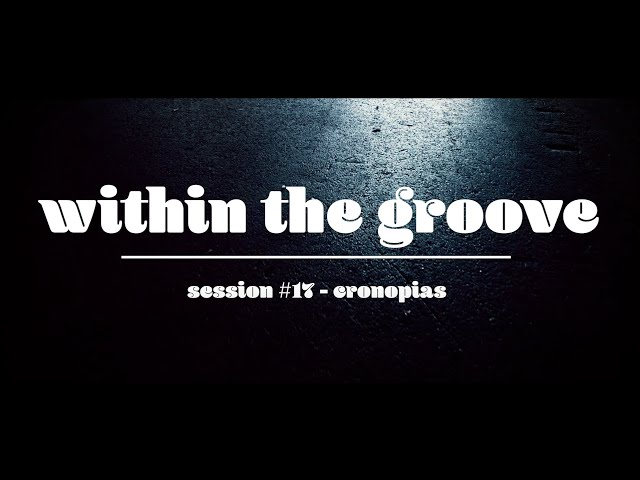 within the groove #17   The Cronopias