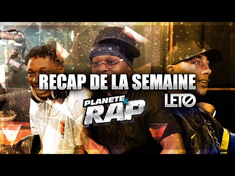 Youtube: Le RECAP de la semaine avec LETO! (feat. Maes, Hamza, Tiakola…) #PlanèteRap