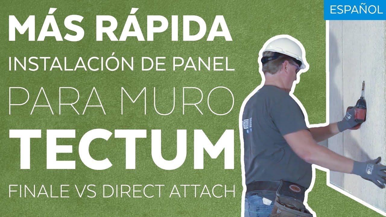Más Rápida Instalación De Panel Para Muro Tectum® - Finale vs  Direct  Attach C-20
