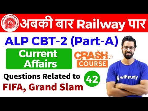 10:00 AM - RRB ALP CBT-2 2018 | Current Affairs by Bhunesh Sir | FIFA, Grand Slam Questions