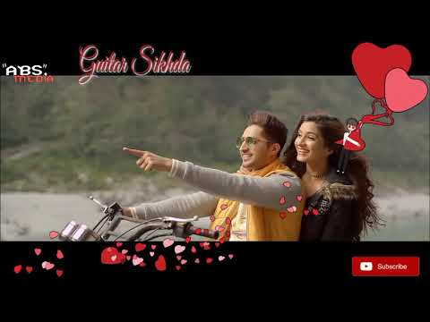 Guitar sikhda whatsapp status - Jassi Gill,jaani,BPraak|30sec with Lyrics | Sweet status | ABS Media
