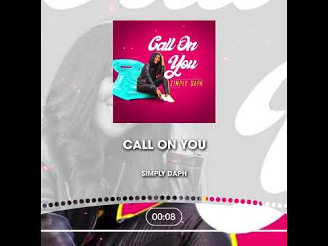 """Simply Daph / NEW MUSUC ‼️ """"Call On You """""""