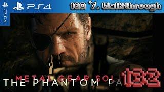 Metal Gear Solid 5: The Phantom Pain - 100% Walkthrough - Part 132 ...
