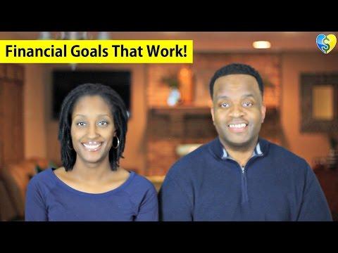 Financial Goals That Work!