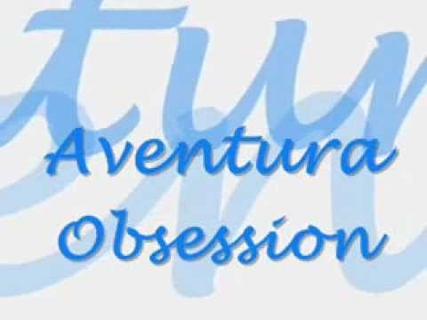 Aventura - Obsession Lyrics