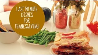 Last Minute Thanksgiving Dishes!  #beautycommunityunite