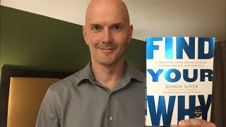 Simon Sinek - Find Your Why | Book review