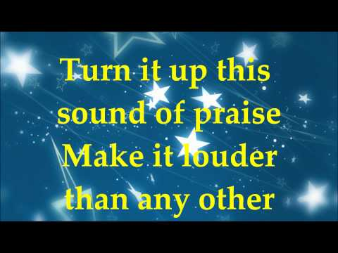 Planetshakers - Turn It Up - Lyrics 2014
