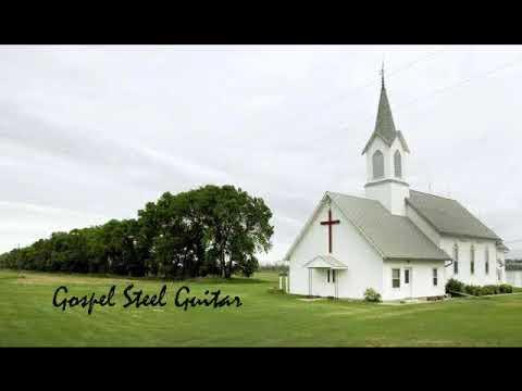 Gospel Steel Guitar ----- Nearly 40 minutes of good old Gospel Music