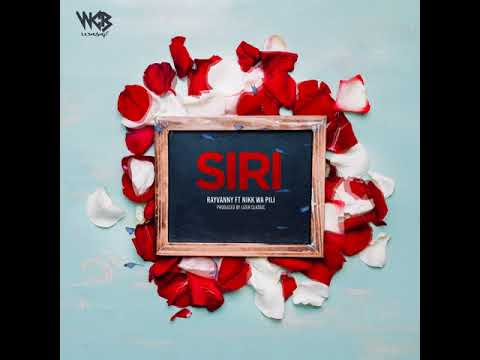 Rayvanny Ft Nikk Wa Pili - Siri (Official Audio)