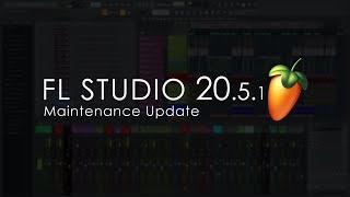 FL Studio 20.5.1 | What's New