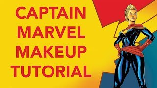 CAPTAIN MARVEL Makeup Tutorial - Behind The Seams Episode 9