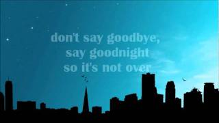 Watch Binocular Dont Say Goodbye Say Goodnight video