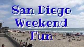 San Diego Weekend Fun