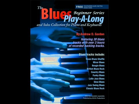 The Blues Play-A-Long and Solos Collection for Piano/Keyboards Beginner  Series