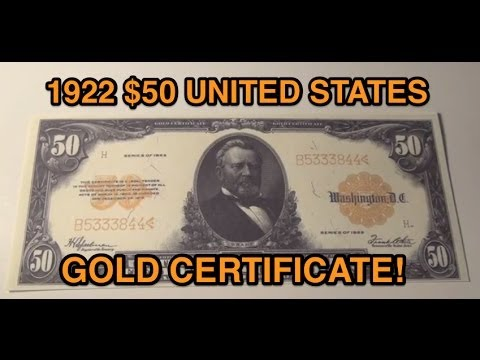1922 $50 US Gold Certificate