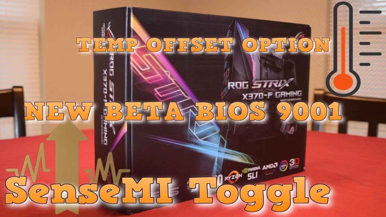 Asus X370-F BETA BIOS 9001 NEW TEMP OFFSET OPTION SENSEMI #PGNETWORK