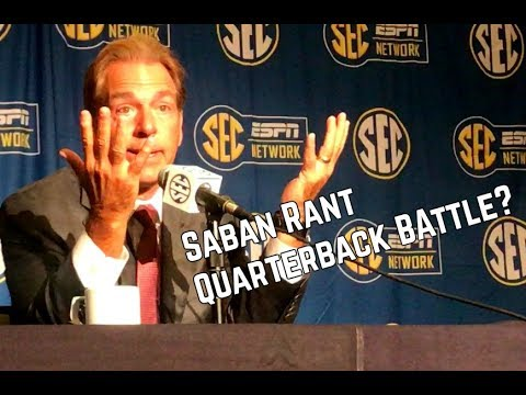 Nick Saban on if there is a Quarterback Battle