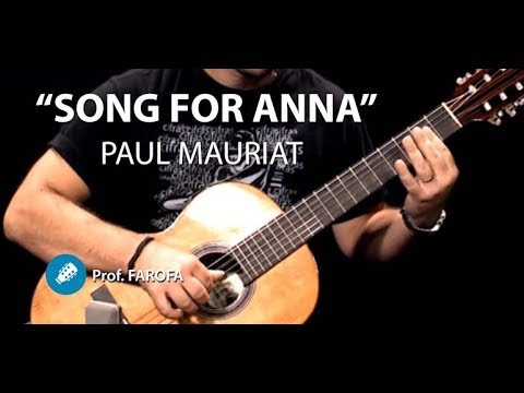 Song For Anna (Paul Mauriat) - CLASSIC GUITAR - Prof. Farofa
